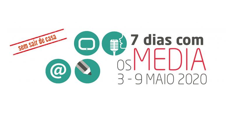 7 Dias com os Media 2020 #semsairdecasa